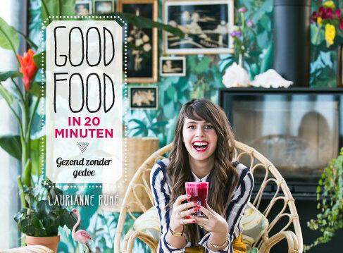 Good food in 20 minuten – gezond zonder gedoe